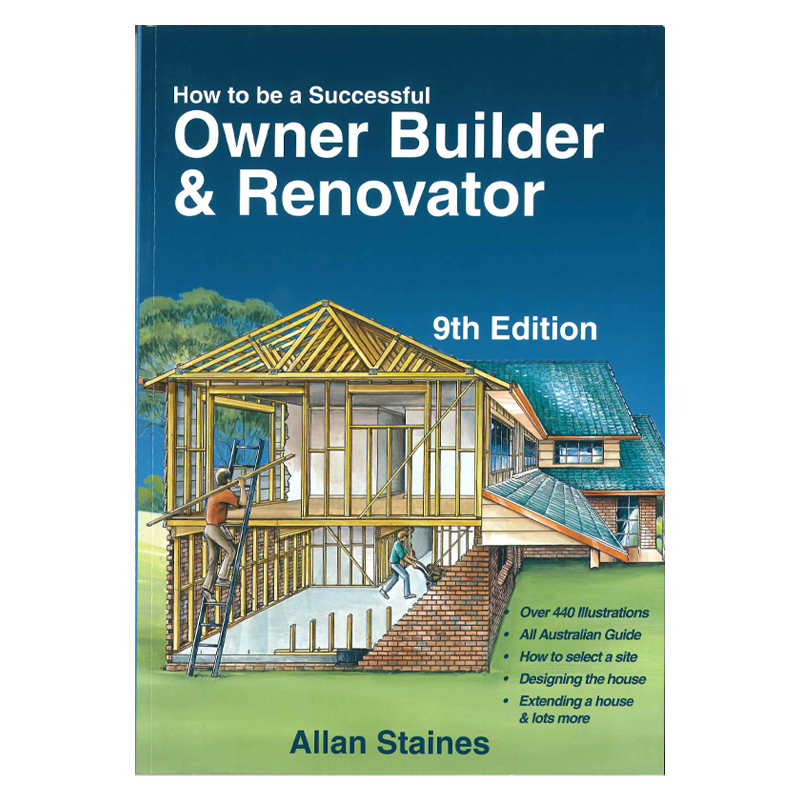 How To Be A Successful Owner Builder Renovator 9th