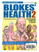 Blokes' Health 2 (a doctor's guide to the 3 Ds) Depression, Diabetes & Dicks