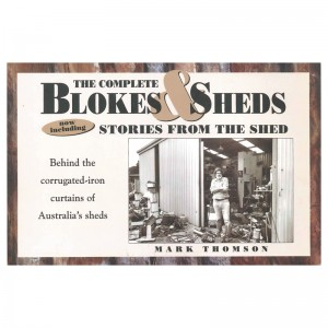 The Complete Blokes and Sheds